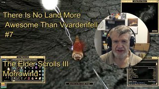MORROWIND - THE ELDER SCROLLS III - There Is No Land More Awesome Than Vvardenfell #7