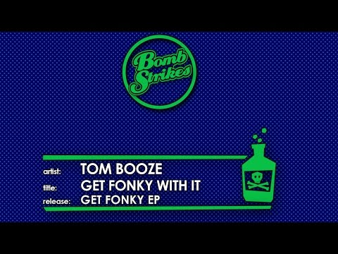 Tom Booze - Get Fonky With It