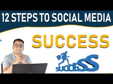 Top 12 Steps To Social Media Success | Achieve Massive Success | ( In Hindi )
