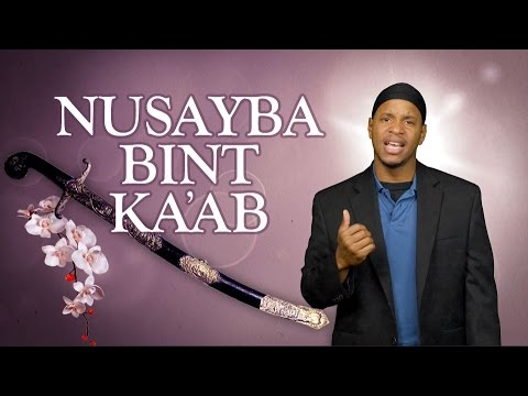 The Story of Nusayba Binti Ka'ab