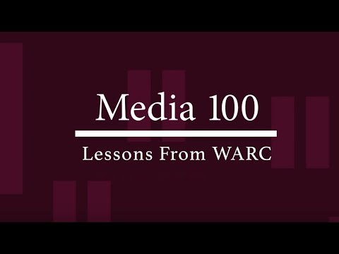 Lessons From The WARC | Media 100