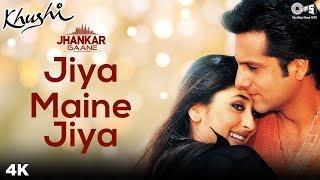 Download Mp3 Jiya Maine Jiya  Jhankar  - Khushi | Fardeen Khan, Kareena Kapoor, | Alka Yagnik