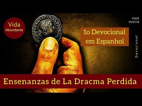 Ensenanzas de la Dracma Perdida (1o Devocional em Espanhol)