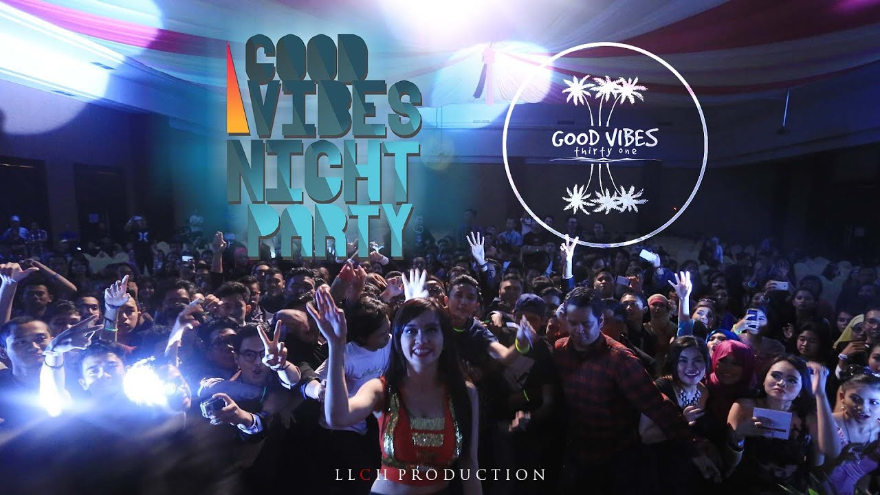 After movie Good Vibes Night Party (OFFICIAL AFTERMOVIE