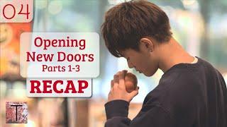04 - Opening New Doors Parts 1–3 Refresher