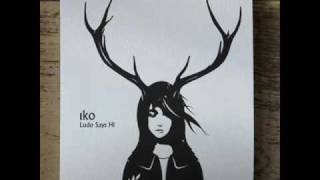 Iko - Look What You