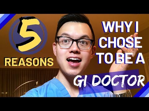 WHY GASTROENTEROLOGY | TOP 5 Reasons Why I Chose To Be A Gastroenterologist