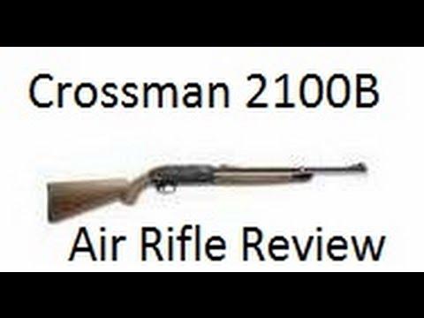 Crosman 2100B Air Rifle Product Review