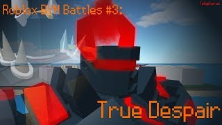 Roblox BYM Battles #3: True Despair