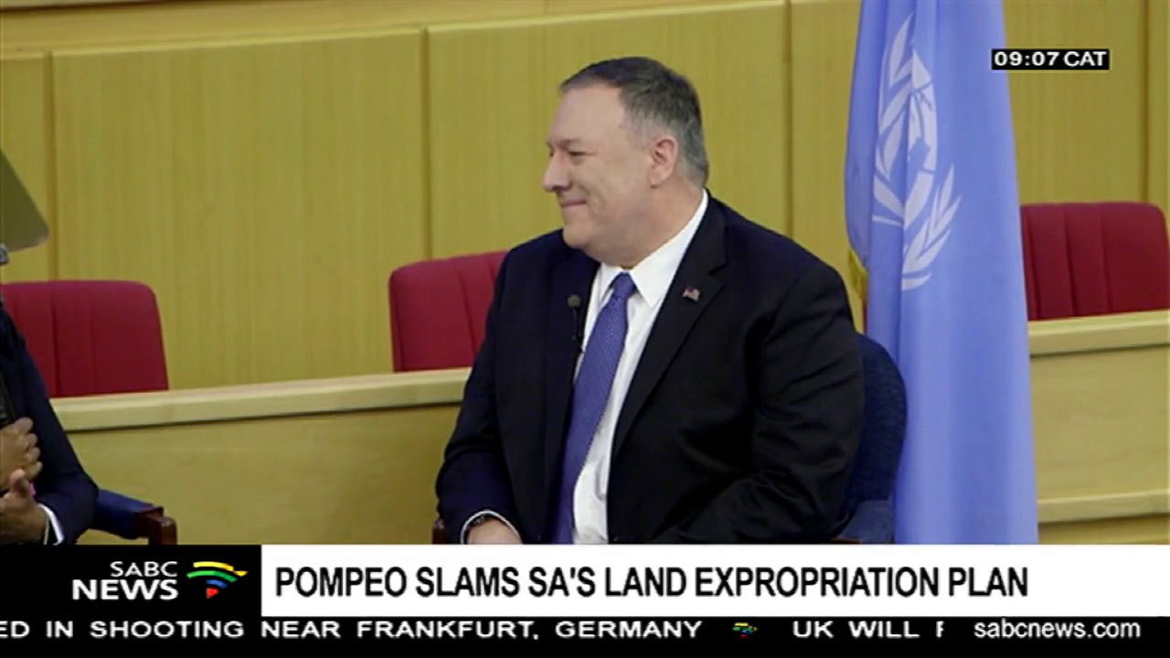 Image result for Pompeo slams SA's land expropriation plan, lays out US policy for Africa