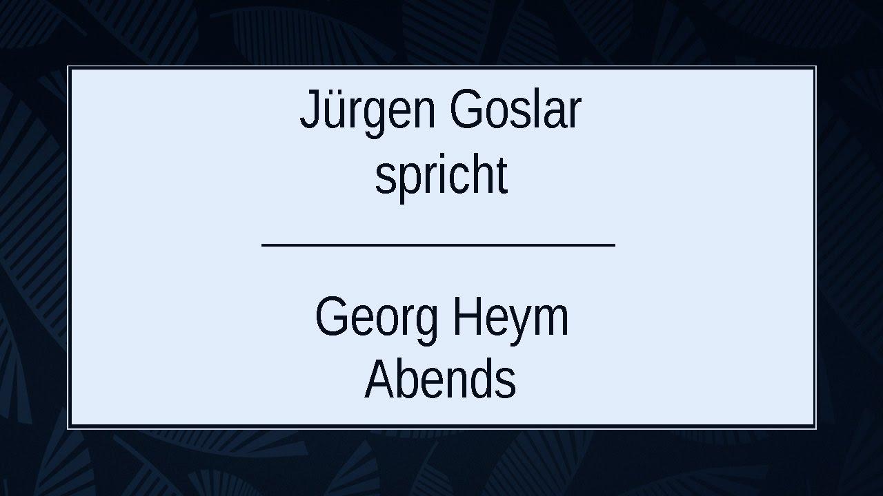 """Georg Heym """"Abends"""" II - YouTube"""