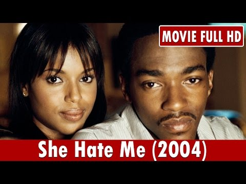 She Hate Me (2004) Movie **  Anthony Mackie, Kerry Washington, Ellen Barkin