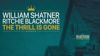 "William Shatner ""The Thrill Is Gone"" feat. Ritchie Blackmore & Candice Night"