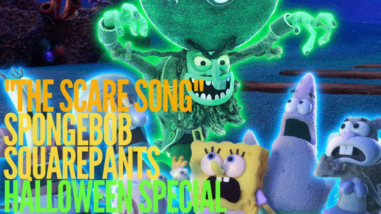 "spongebob squarepants halloween special ""the scare song"" & the"