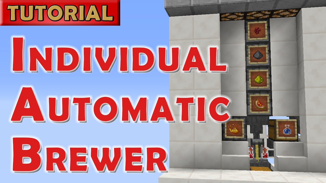 Minecraft Individual Automatic Potion Brewer For 1 12