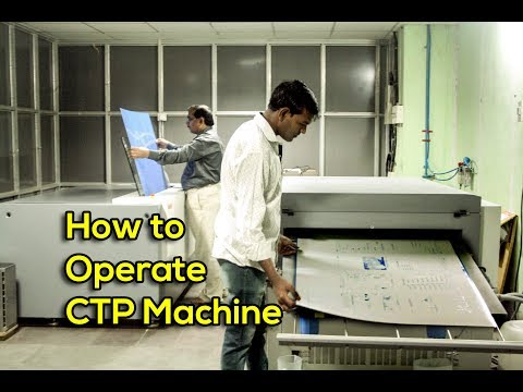 How To Work A CTP Machine  Computer-To-Plate (CTP)