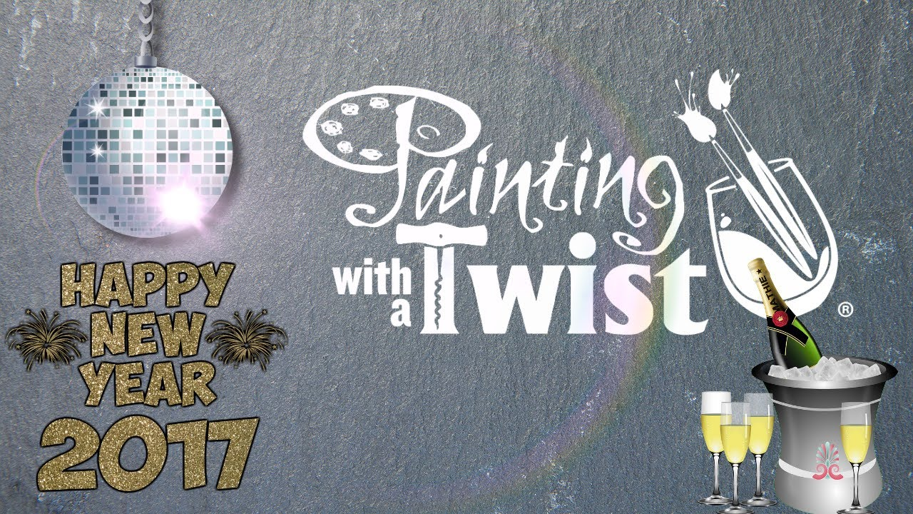 Painting With A Twist Lafayette Indiana New Years Eve 2017 Youtube