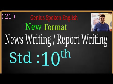 New Format Of News Writing / Report Writing (2020), Useful For 10th Class