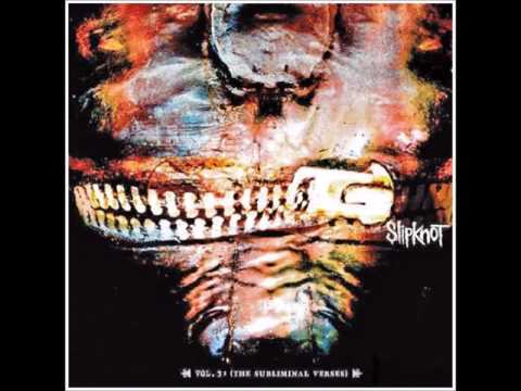 Slipknot - Vol 3 The Subliminal Verses (album)