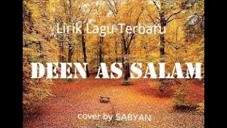 DEEN ASSALAM---cover by SABYAN
