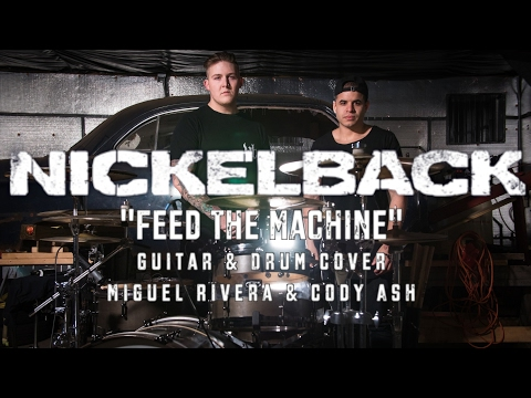 """Nickelback - """"Feed The Machine"""" HD (Guitar & Drum Cover) NEW SONG 2017"""