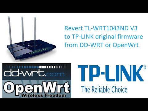 How to revert wr1043ndv3 router running dd-wrt back to tp-link original  firmware