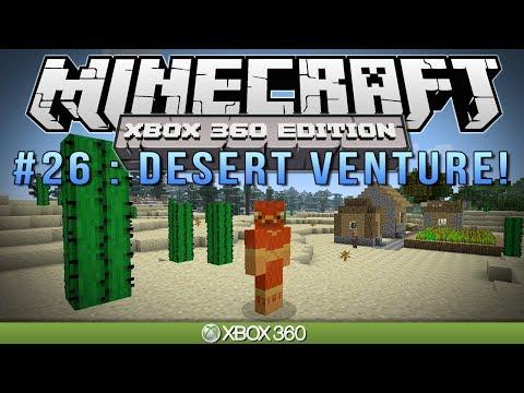 """Minecraft Xbox   """"DESERT VENTURE""""   Survival #26"""
