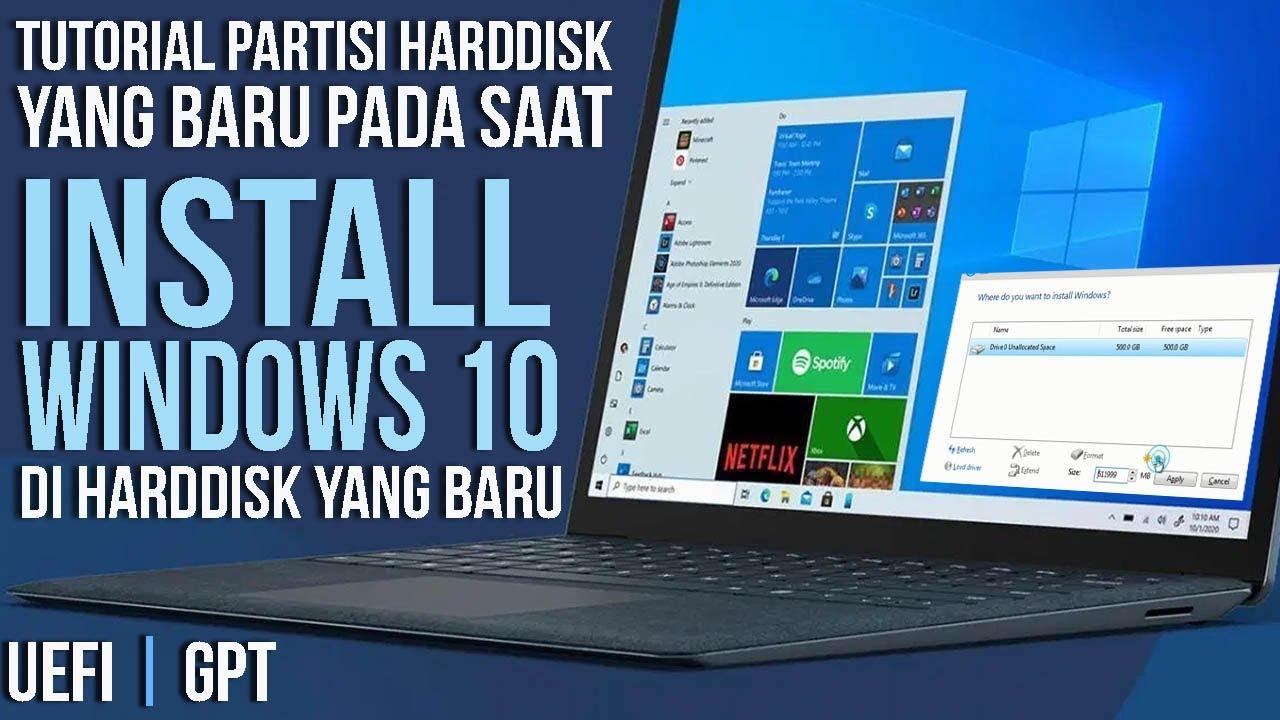 25#  Cara Membagi Partisi Hardisk 500 GB Saat Instal Ulang Windows 10 64Bit