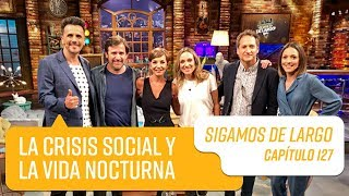 Capítulo 127:  La crisis social y la vida nocturna de los chilenos   Sigamos de Largo 2019