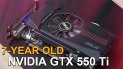 NVIDIA GTX 550 Ti -- Tested in 2018 with Windows 10