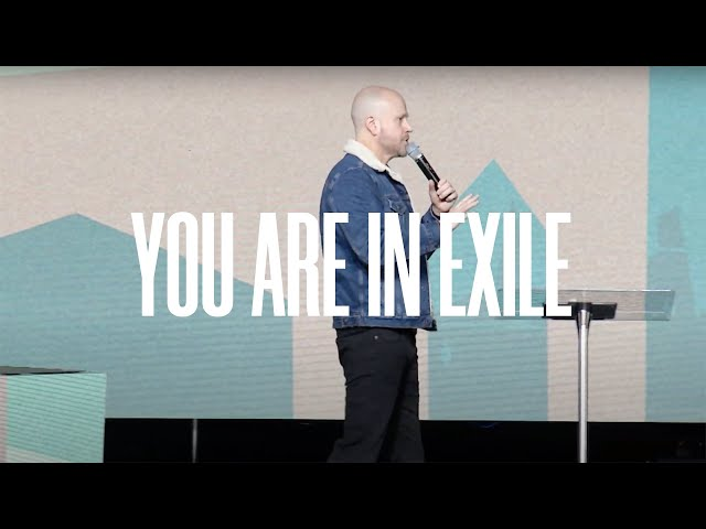 Exile: Week 1   Jon Dupin