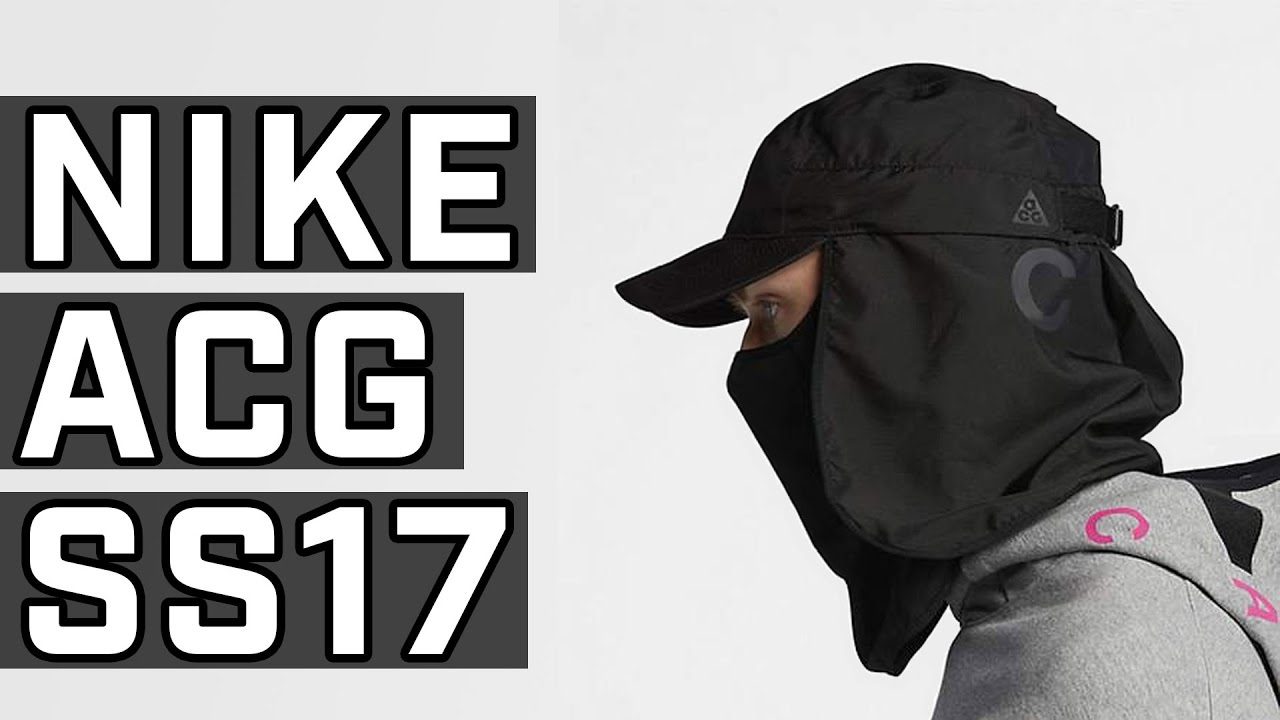 55c9c89beca Top 7 Hyped Pieces from Nike ACG SS17 - YouTube