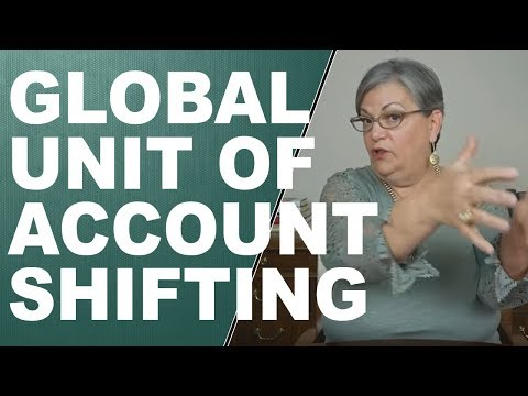 The Global Unit of Account is now shifting from the USD to t