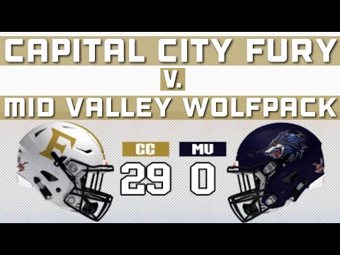 Week 4: Capital City Fury Vs.  Mid Valley Wolfpack