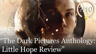 The Dark Pictures Anthology: Little Hope Review [PS4, Xbox One, & PC] (Video Game Video Review)
