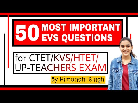 EVS Most Important Questions for CTET/KVS/UP-TEACHERS 2018 | Top-50 MCQ's
