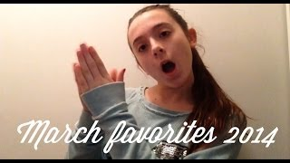 March Favorites 2014 Thumbnail