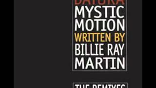 Datura feat. Billy Martin - Mystic Motion (bum bum club remix)