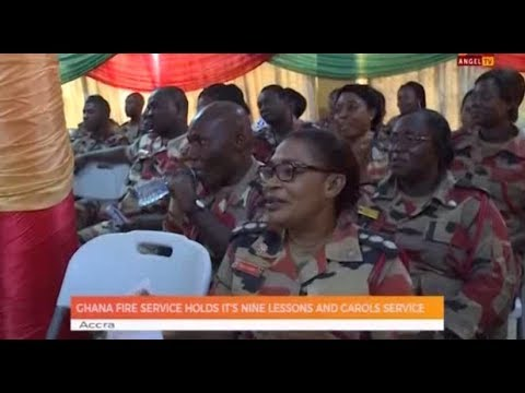 GHANA FIRE SERVICE HOLDS IT'S NINE LESSONS AND CAROLS SERVICE