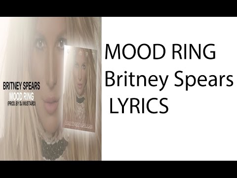 Mood Ring - Britney Spears - Lyrics
