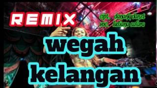 Download remix dangdut wegah kelangan Mp3