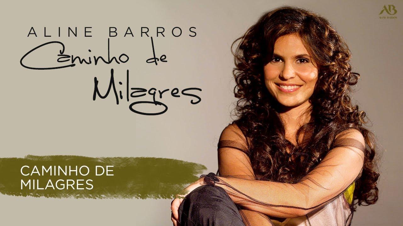 DE MILAGRES BAIXAR BARROS ALINE CAMINHOS