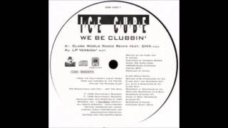 Ice Cube ft. Dmx- We Be Cubbin (Clark World Remix)