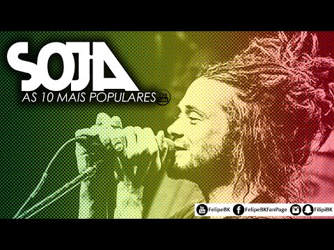 SOJA - AS 10 MAIS POPULARES (OUVIDAS) NO YOUTUBE