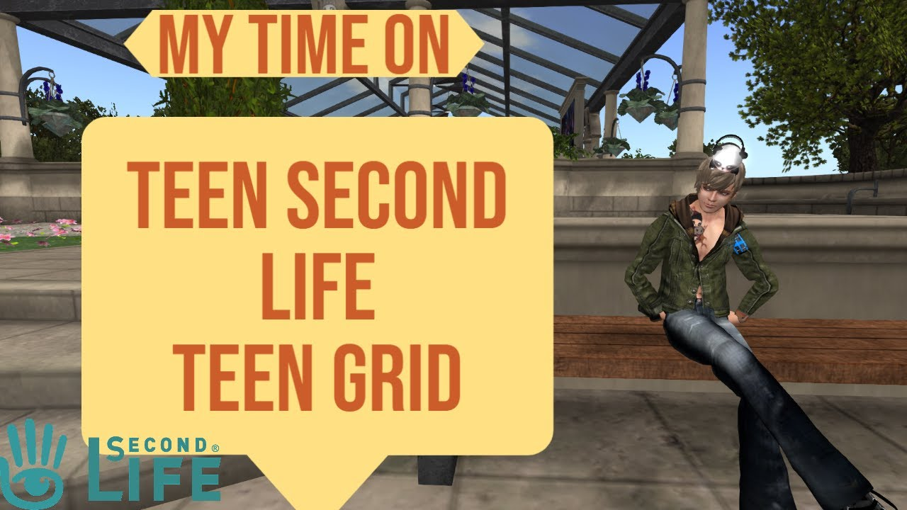 My Time on Teen Second Life/Teen Grid
