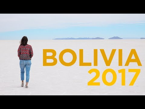 BOLIVIA Traveling -  2017 Holidays
