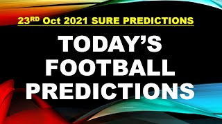 FOOTBALL PREDICTIONS TODAY. FREE BETTING TIPS FOR 23/10/2021 screenshot 5