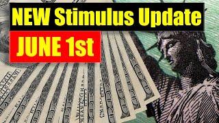 Stimulus Update (June 1st) - Payment Amounts - Top Proposals -Timeline