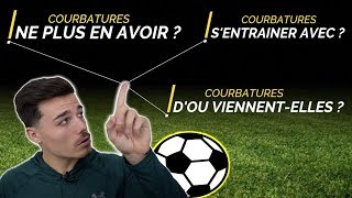 NE PLUS AVOIR DE COURBATURES I FOOTBALL