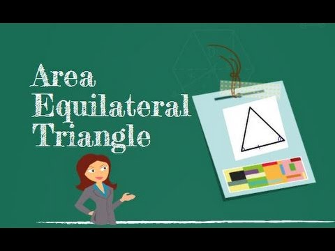How to find the area of an equilateral triangle youtube ccuart Choice Image